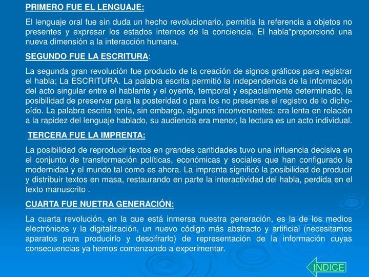 PRIMERO FUE EL LENGUAJE: