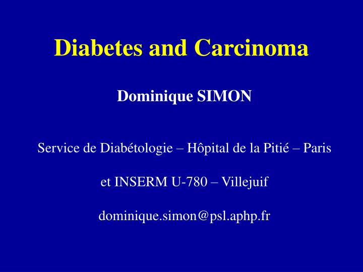 Diabetes and carcinoma