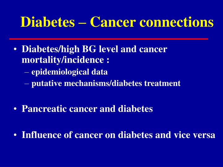 Diabetes – Cancer connections
