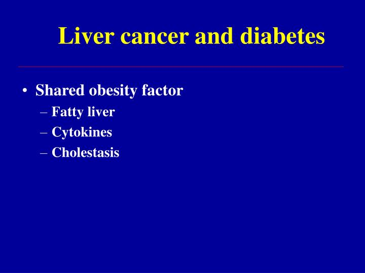 Liver cancer and diabetes