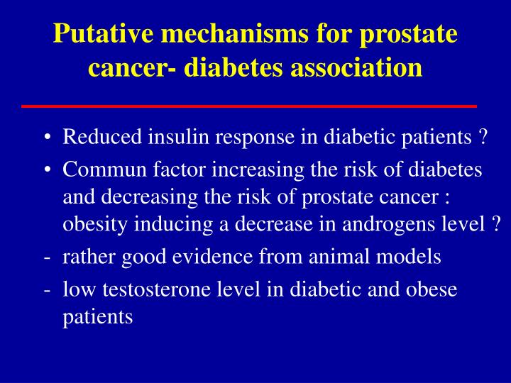 Putative mechanisms for prostate cancer- diabetes association