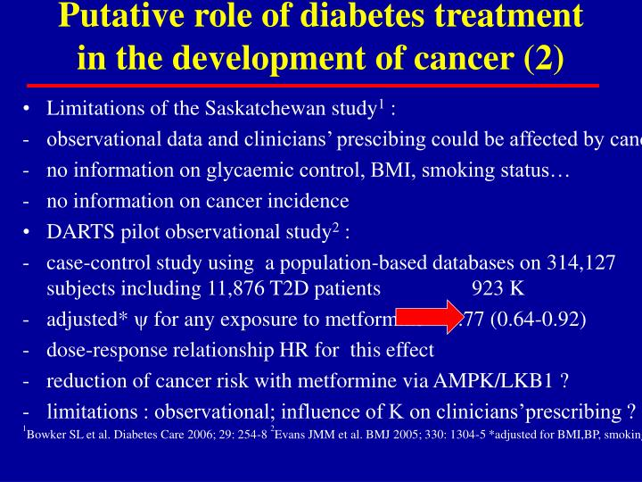 Putative role of diabetes treatment in the development of cancer (2)