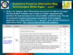 questions posed by alternative map technologies white paper con t