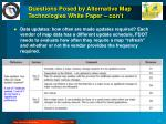 questions posed by alternative map technologies white paper con t2