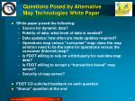 questions posed by alternative map technologies white paper