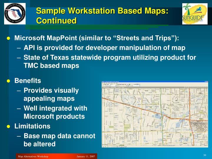 Sample Workstation Based Maps: