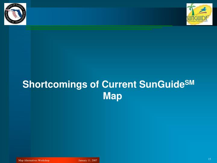 Shortcomings of Current SunGuide