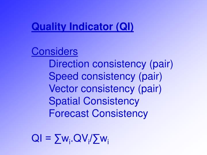 Quality Indicator (QI)