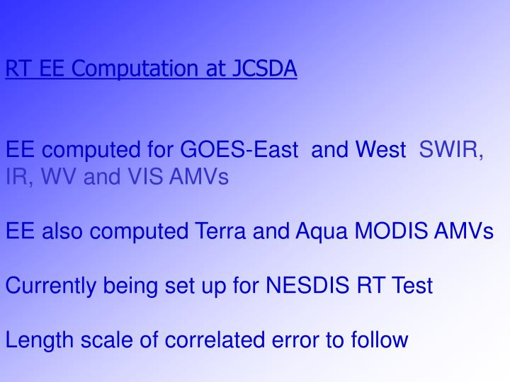 RT EE Computation at JCSDA