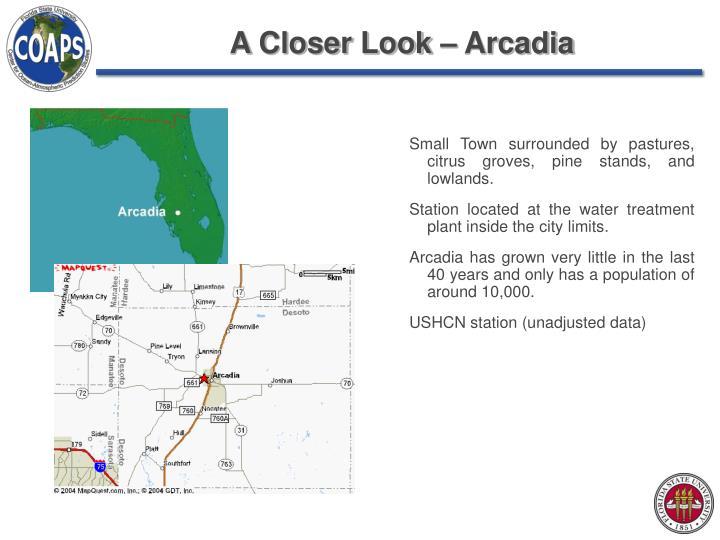 A Closer Look – Arcadia