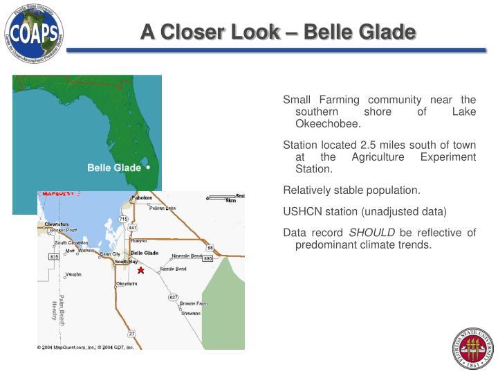 A Closer Look – Belle Glade