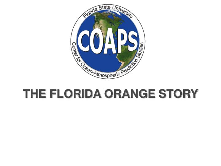 THE FLORIDA ORANGE STORY