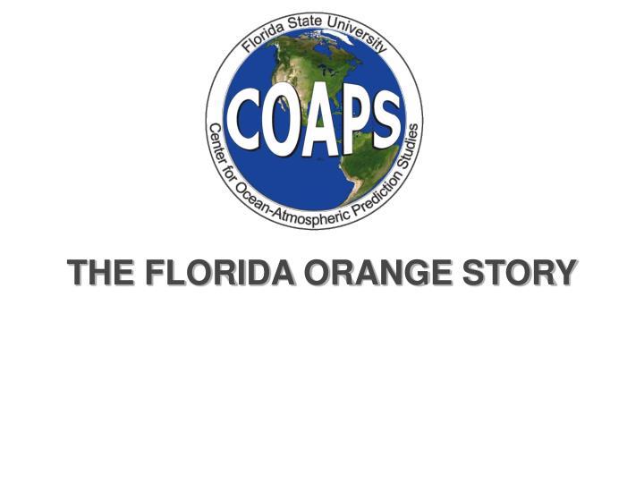 THE FLORIDA ORANGE STORY