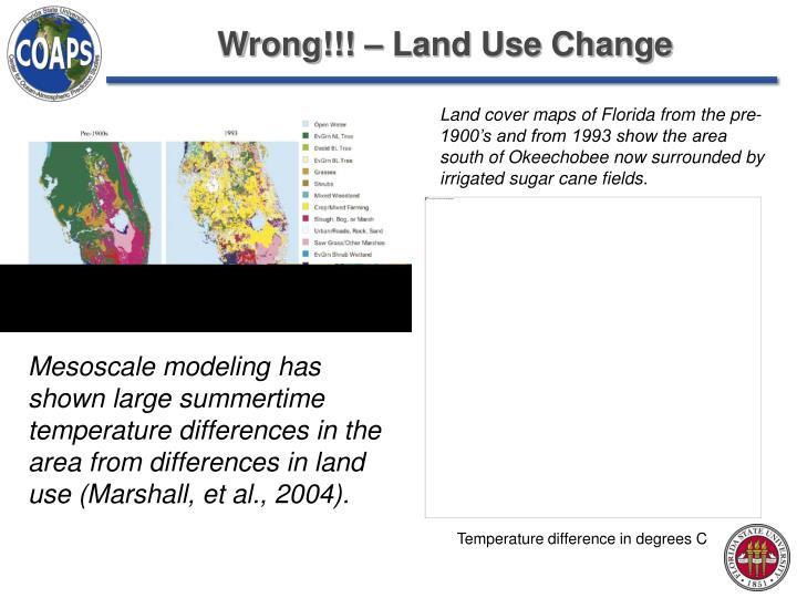 Wrong!!! – Land Use Change