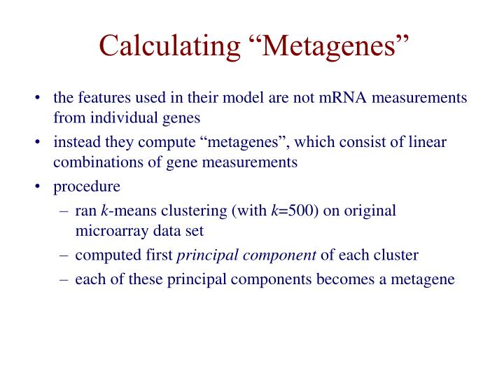 "Calculating ""Metagenes"""