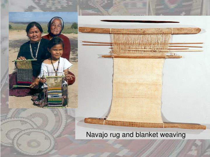 Navajo rug and blanket weaving
