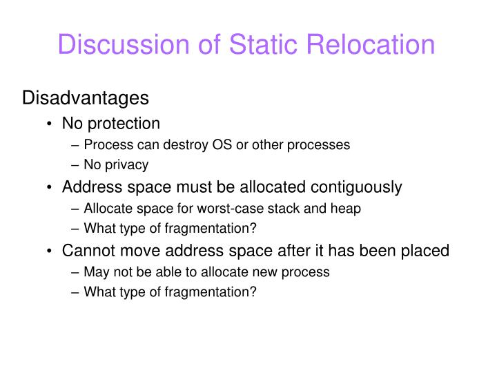 Discussion of Static Relocation