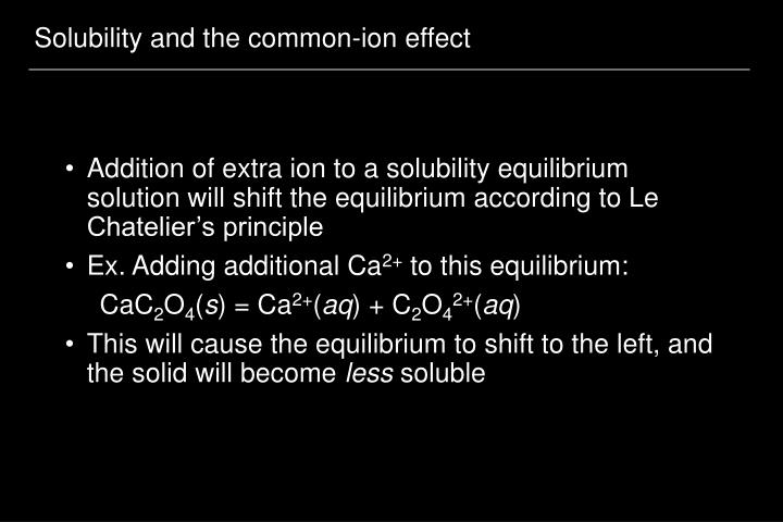 Solubility and the common-ion effect