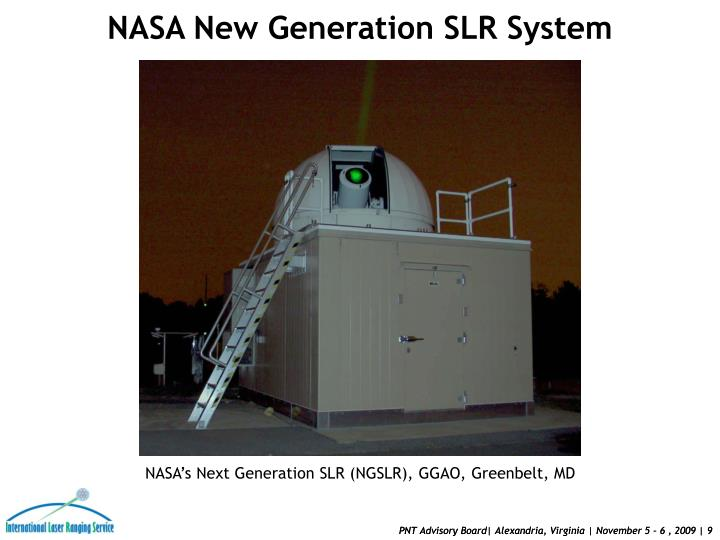 NASA New Generation SLR System