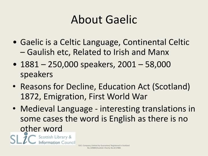 About Gaelic