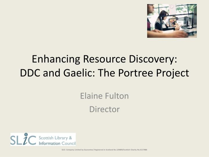 Enhancing resource discovery ddc and gaelic the portree project