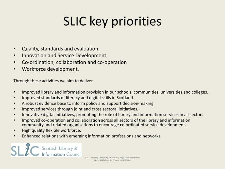 SLIC key priorities