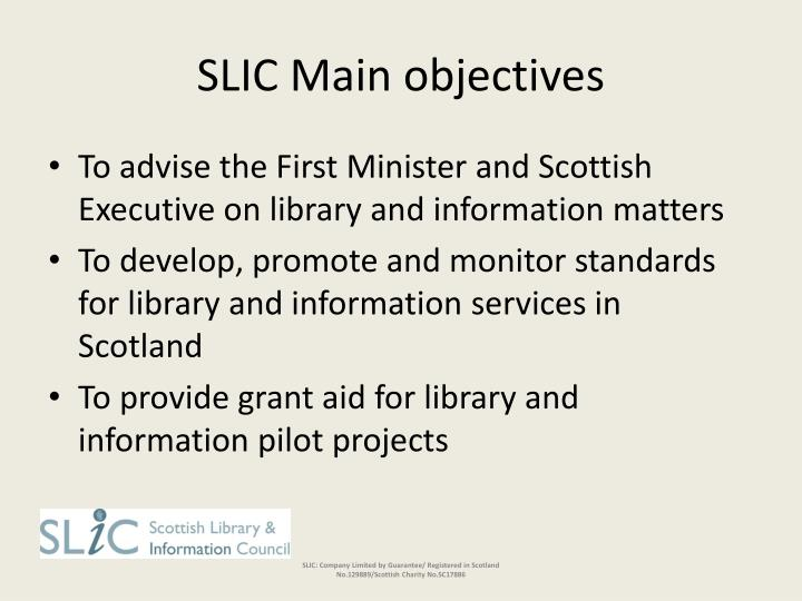 SLIC Main objectives