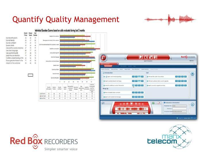 Quantify Quality Management