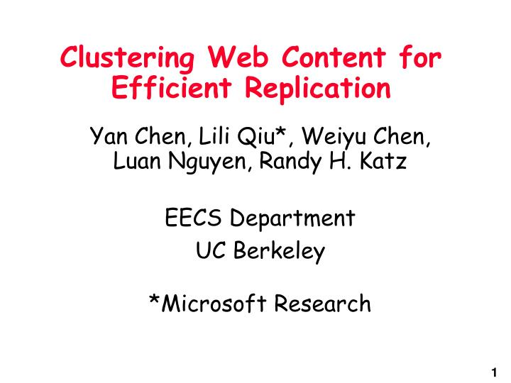 Clustering web content for efficient replication