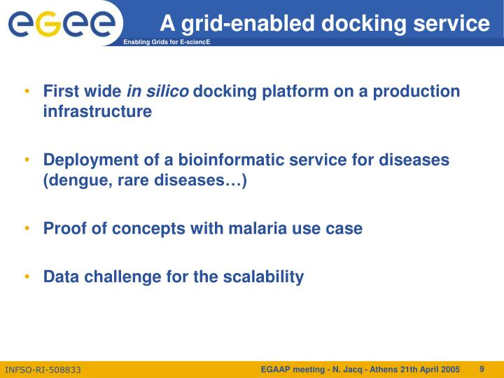 A grid-enabled docking service