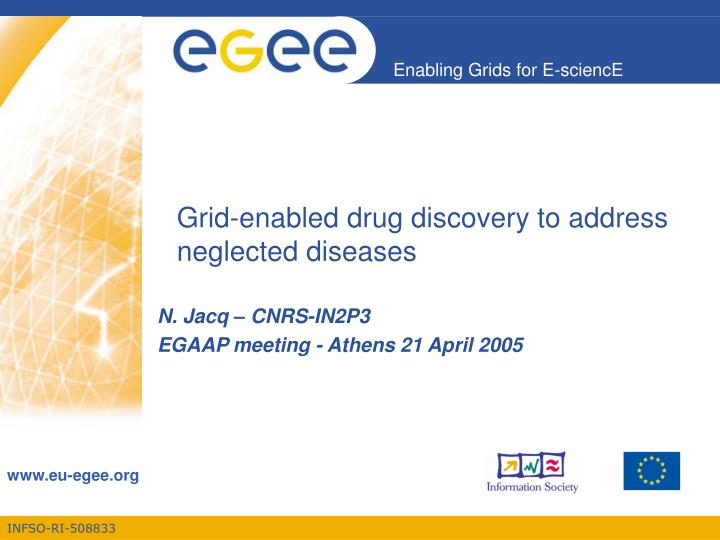 grid enabled drug discovery to address neglected diseases