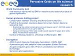 pervasive grids on life science research