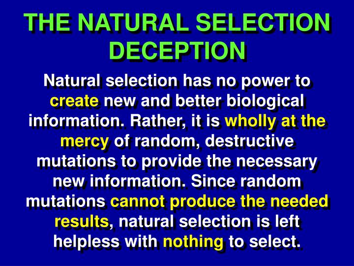 THE NATURAL SELECTION DECEPTION