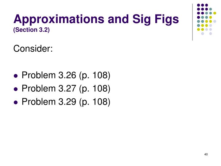 Approximations and Sig Figs