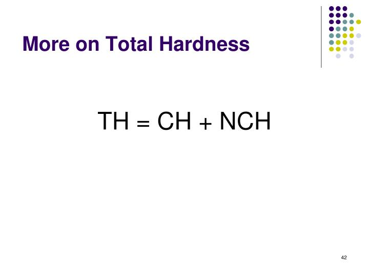 More on Total Hardness