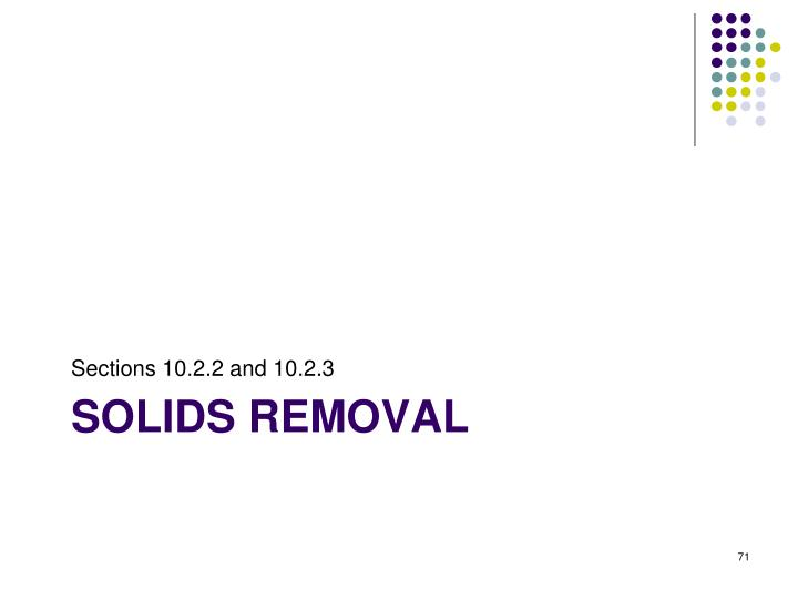 SOLIDS REMOVAL