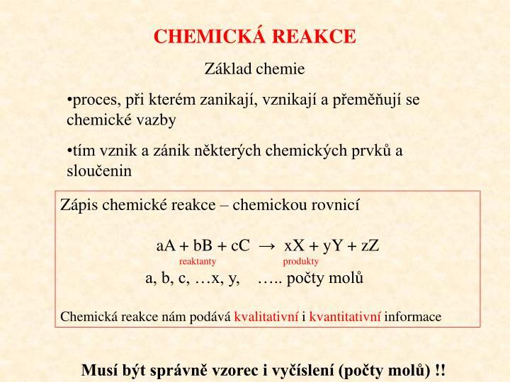 CHEMICKÁ REAKCE
