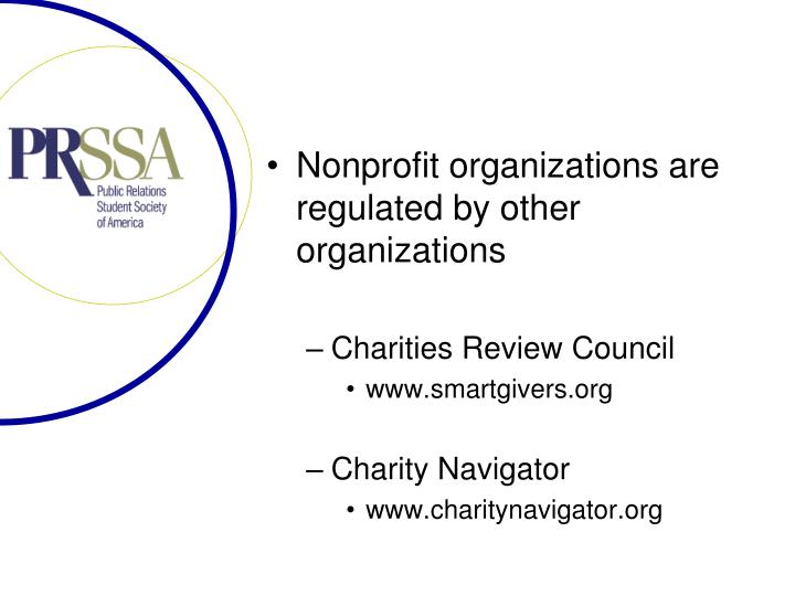 Nonprofit organizations are regulated by other organizations