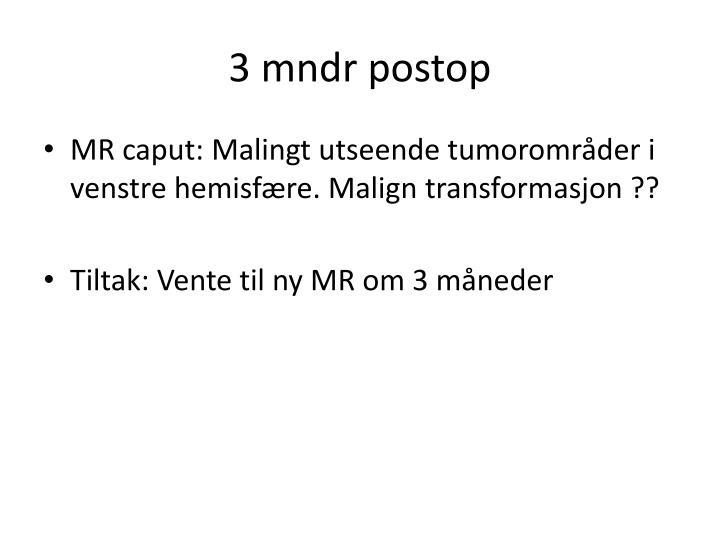 3 mndr postop
