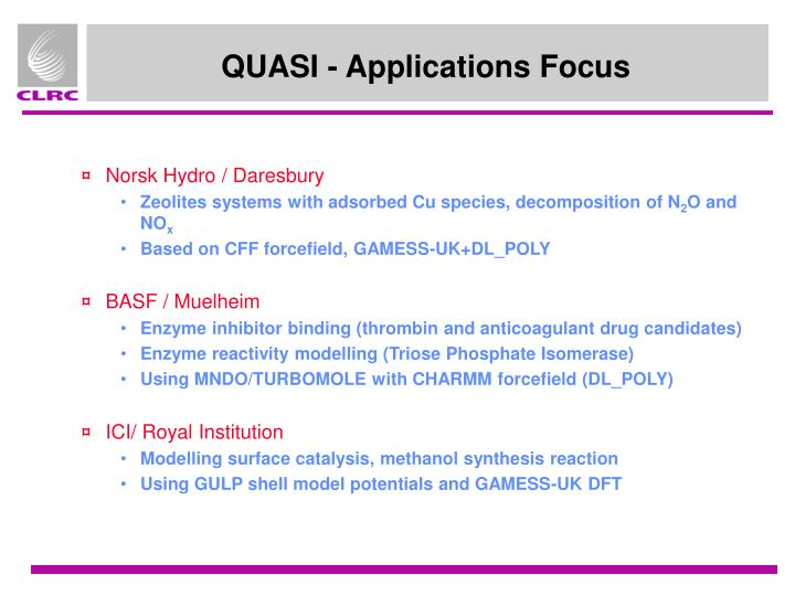 QUASI - Applications Focus