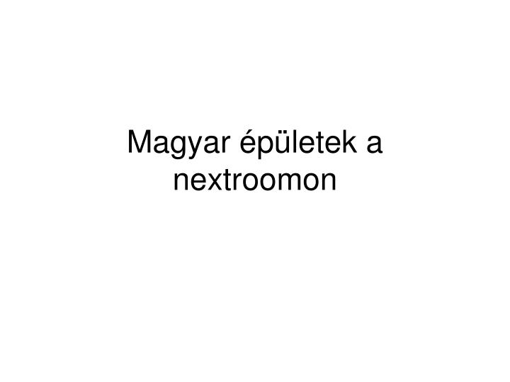 Magyar épületek a nextroomon