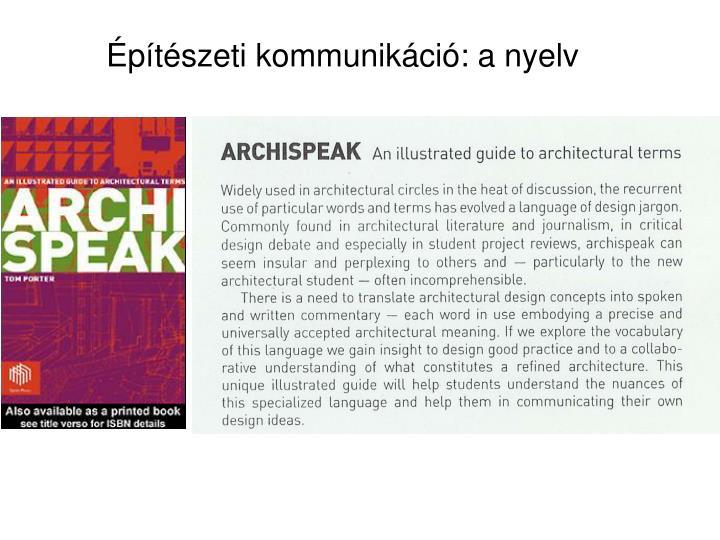 Építészeti kommunikáció: a nyelv