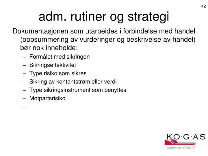 adm. rutiner og strategi