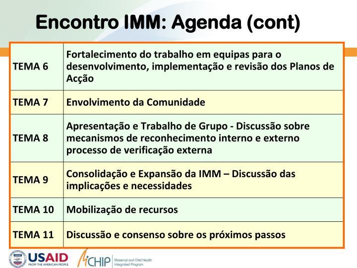 Encontro IMM: Agenda (cont)