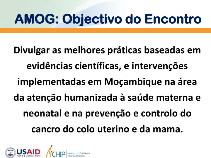 AMOG: Objectivo do Encontro