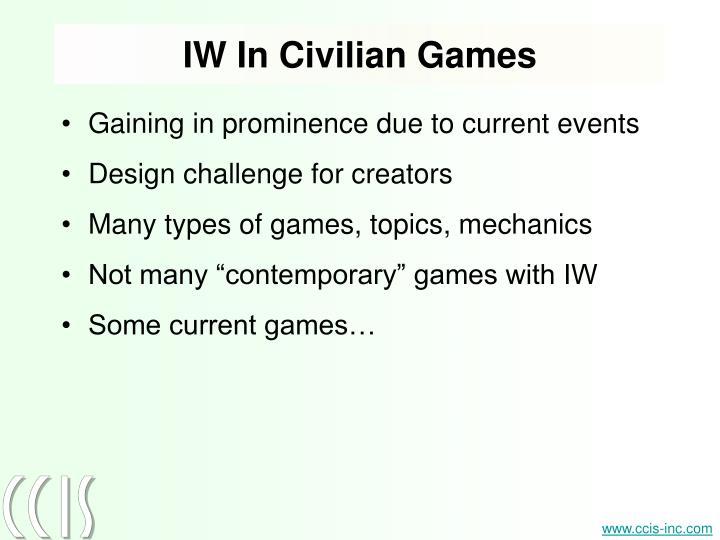 IW In Civilian Games