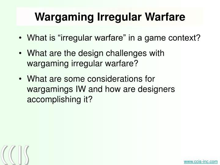 Wargaming Irregular Warfare