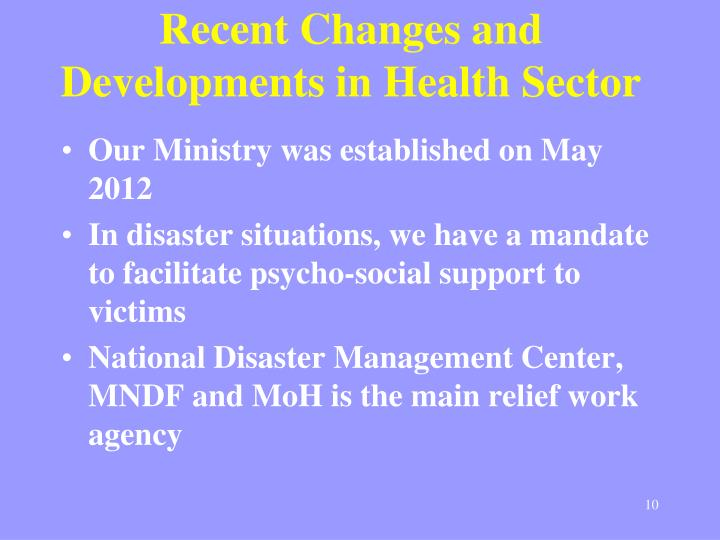 Recent Changes and Developments in Health Sector
