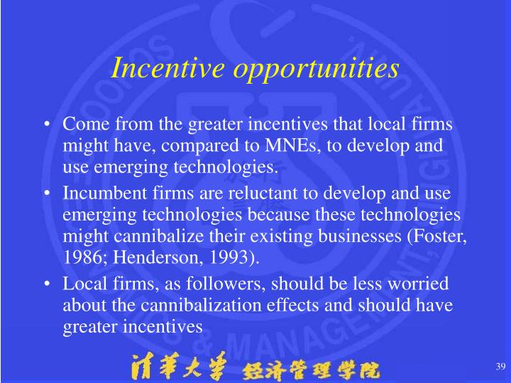 Incentive opportunities