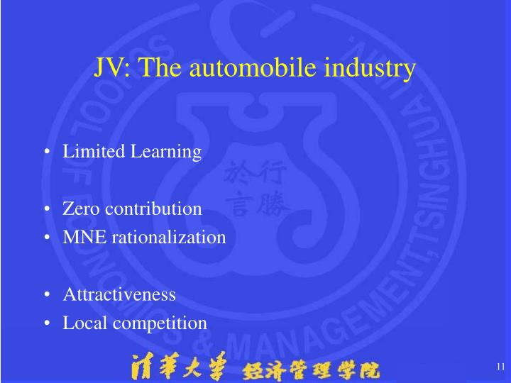 JV: The automobile industry
